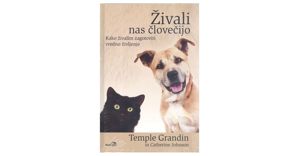 Živali nas človečijo - Temple Grandin, Catherine Johnson | Menschenrechtaufnahrung.org