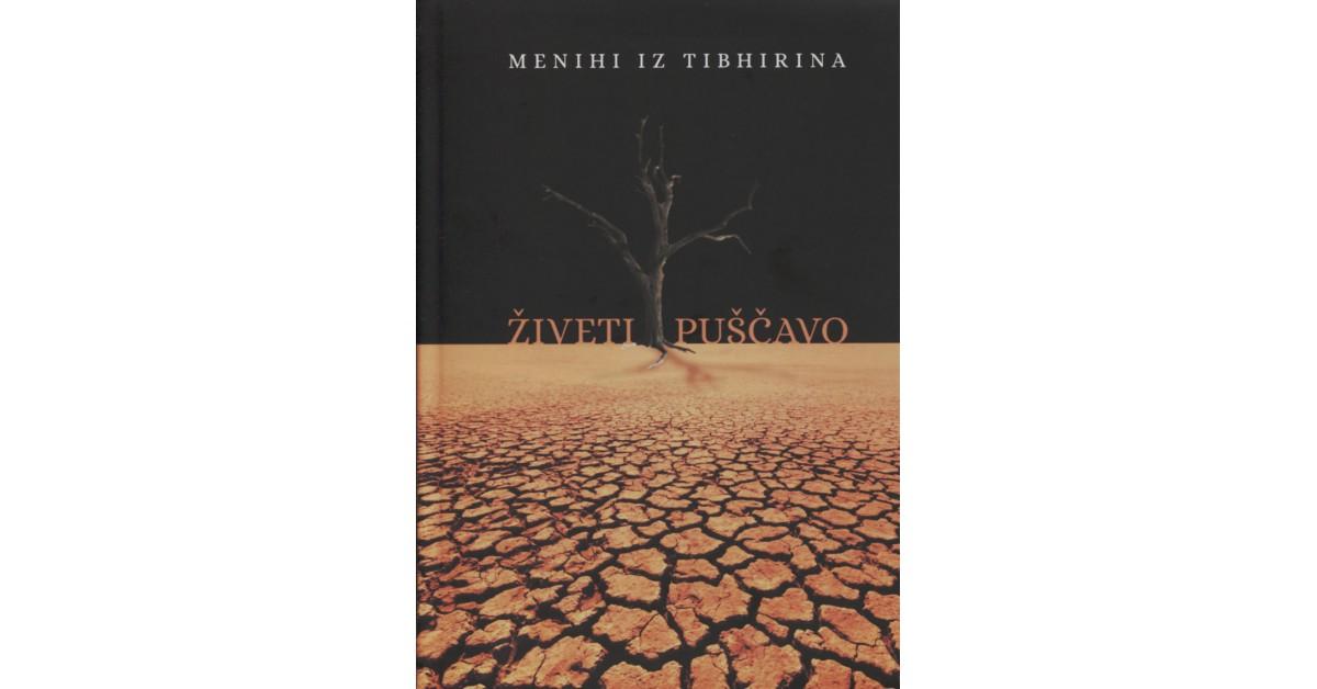 Živeti puščavo - Menihi iz  Tibhirina | Fundacionsinadep.org
