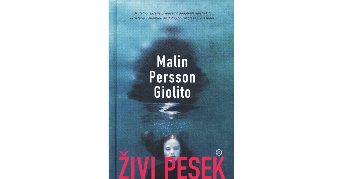 Živi pesek - Malin Persson Giolito | Fundacionsinadep.org