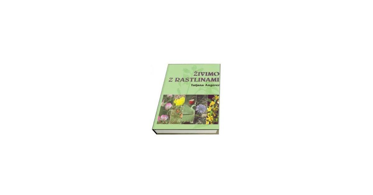 Živimo z rastlinami - Tatjana Angerer   Fundacionsinadep.org