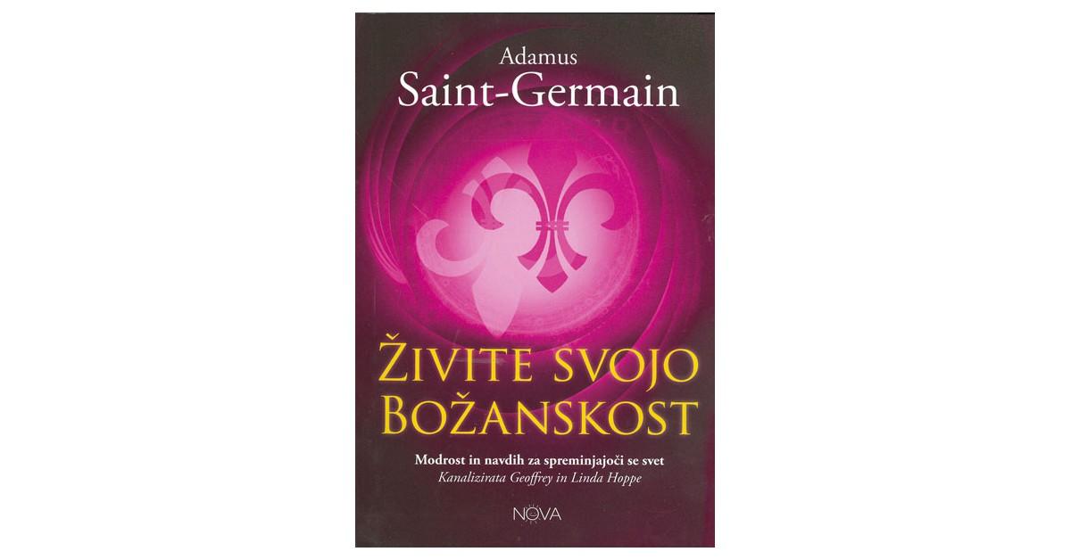 Živite svojo božanskost - Geoffrey Hoppe, Linda Hoppe, Adamus Saint-Germain   Menschenrechtaufnahrung.org