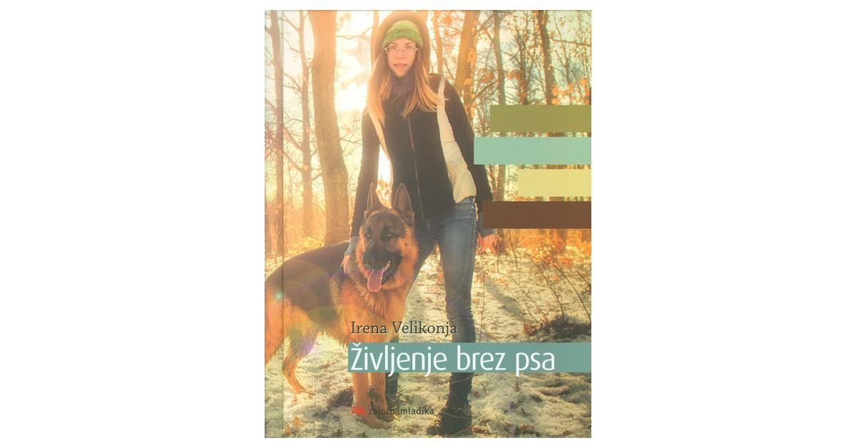 Življenje brez psa - Irena Velikonja   Menschenrechtaufnahrung.org