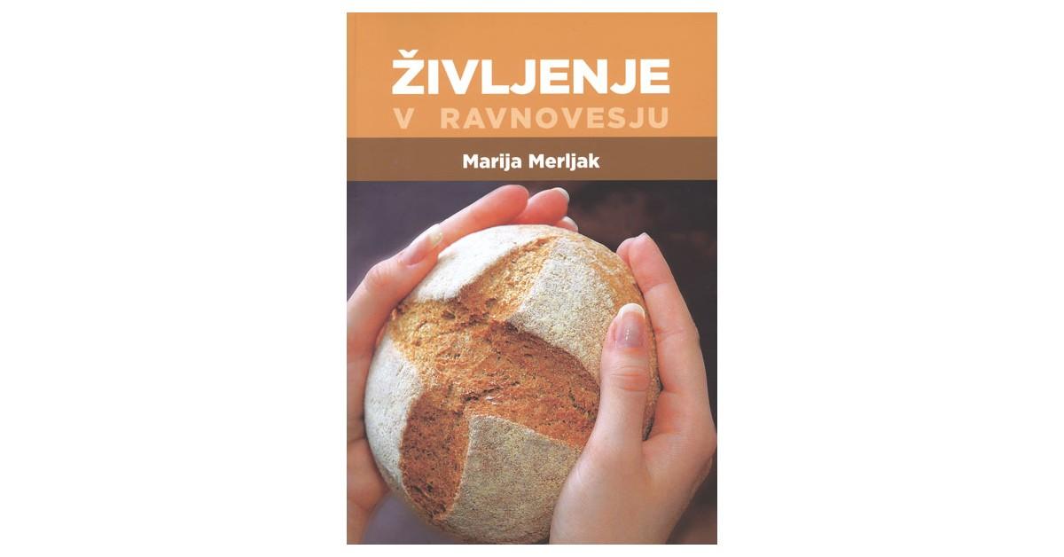 Življenje v ravnovesju - Marija Merljak   Fundacionsinadep.org