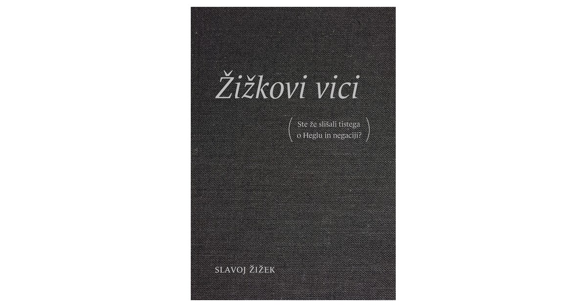 Žižkovi vici - Slavoj Žižek | Fundacionsinadep.org