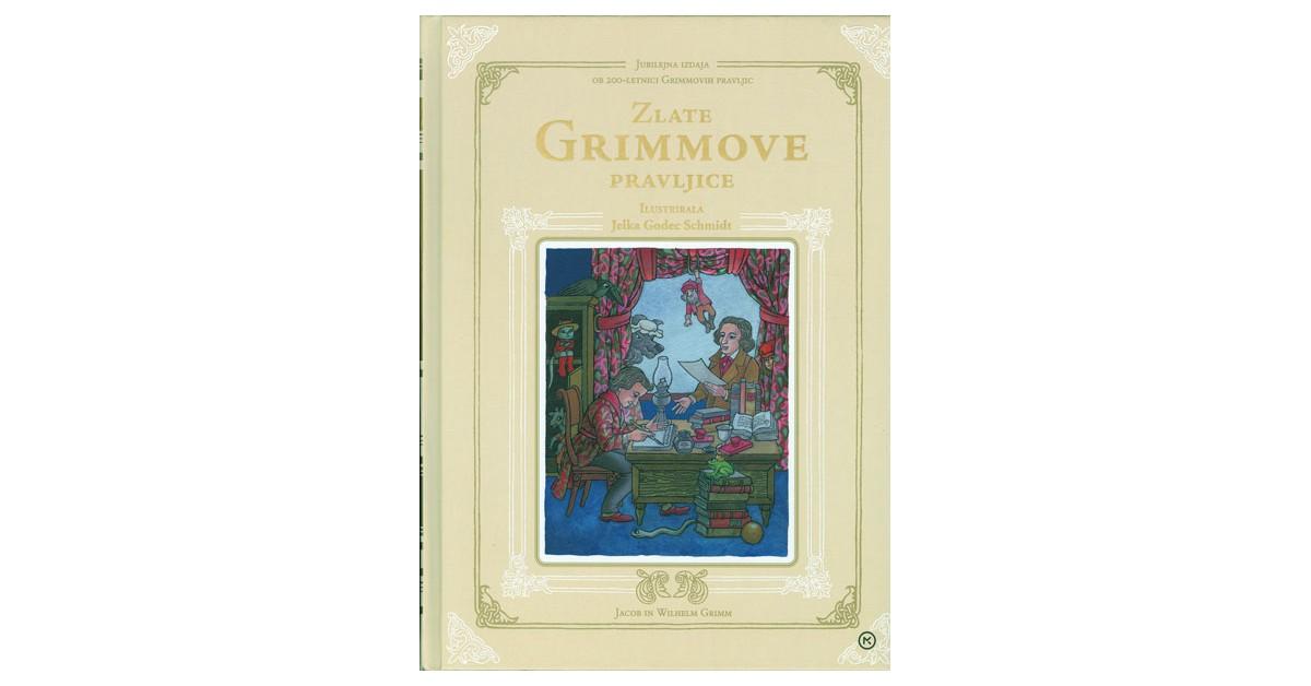 Zlate Grimmove pravljice - Jacob Grimm, Wilhelm Grimm | Fundacionsinadep.org