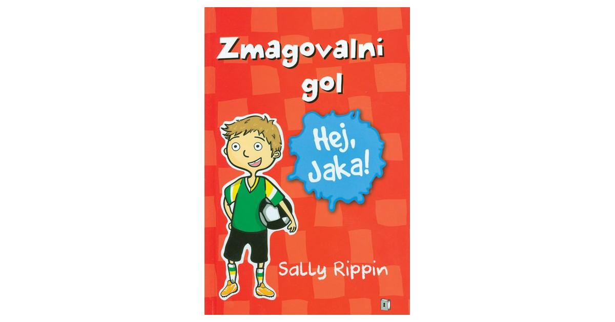Zmagovalni gol - Sally Rippin | Fundacionsinadep.org