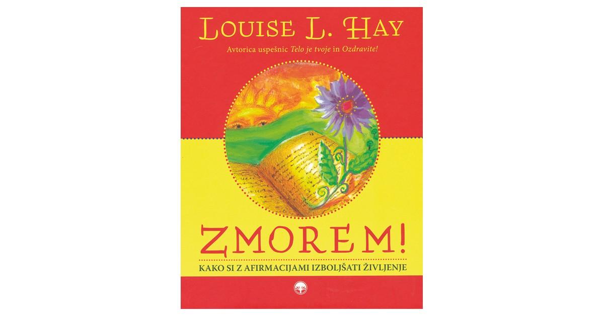 Zmorem! - Louise L. Hay | Menschenrechtaufnahrung.org
