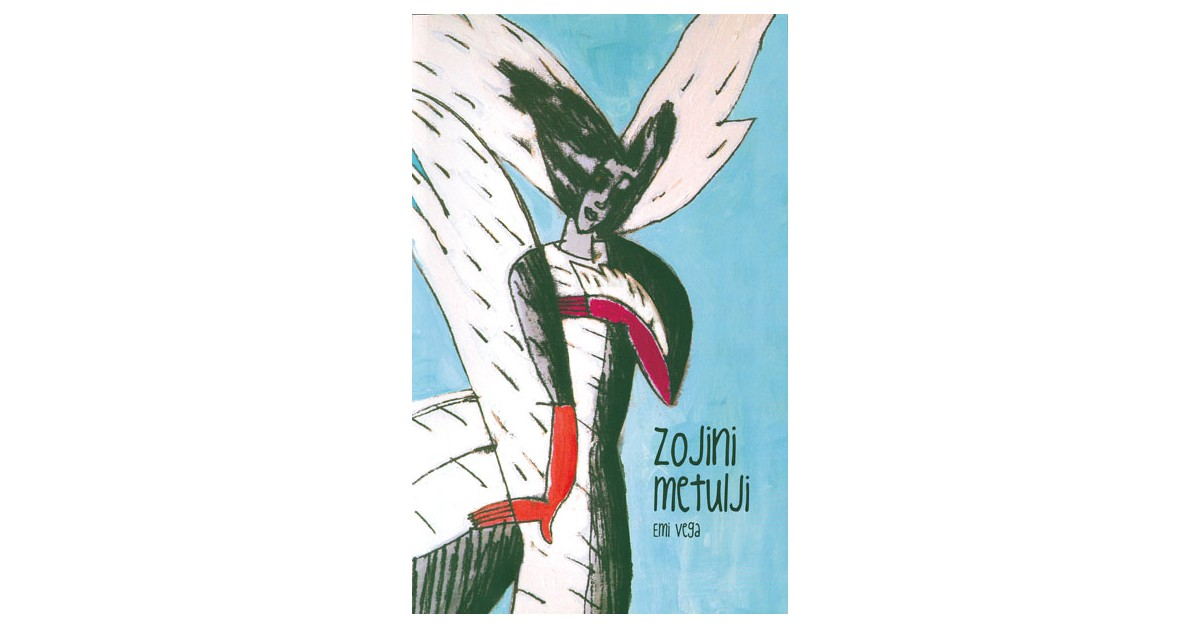 Zojini metulji - Emi Vega | Fundacionsinadep.org