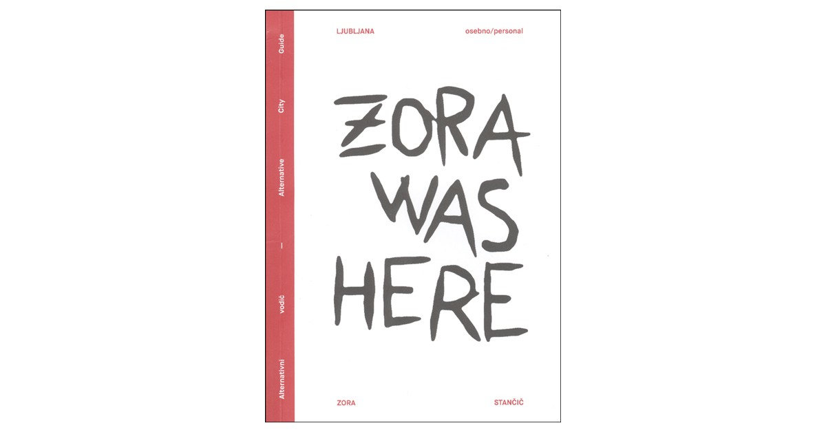 Zora was here - Zora Stančič | Fundacionsinadep.org