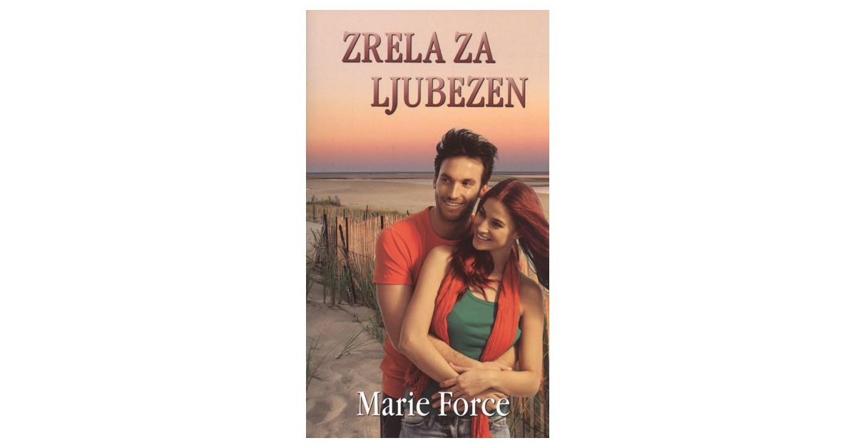 Zrela za ljubezen - Marie Force   Menschenrechtaufnahrung.org