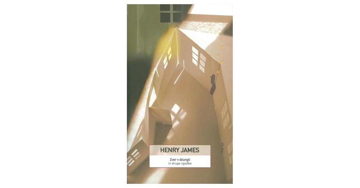 Zver v džungli in druge zgodbe - Henry James | Fundacionsinadep.org