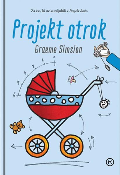 Projekt otrok | Graeme Simsion - Knjigarna Bukla
