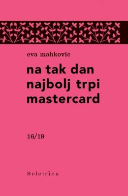 Na tak dan najbolj trpi mastercard