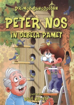Peter Nos in debela pamet