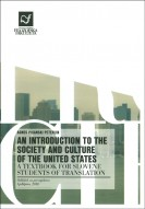 An introduction to the society and culture of the United States