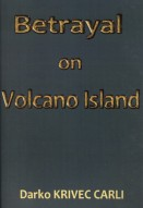 Betrayal on Volcano Island