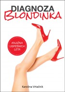 Diagnoza: blondinka