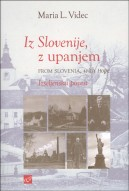 Iz Slovenije, z upanjem = From Slovenia with hope