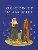 Klobčič in nit, stari modni hit