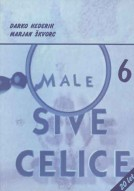 Male sive celice 6