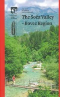 The Soča Valley - Bovec region